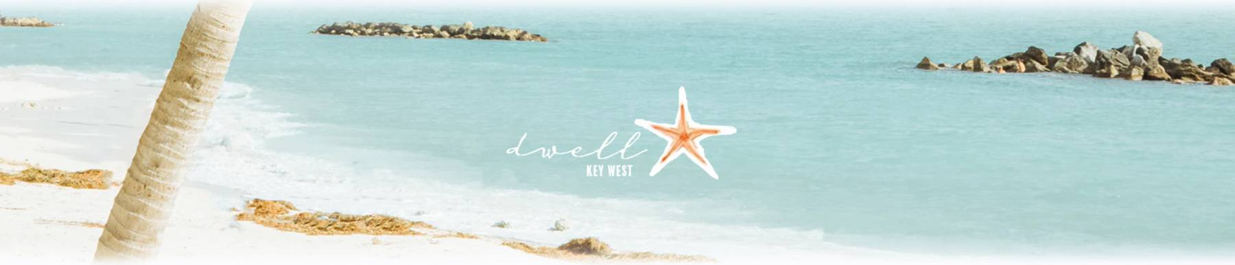 Dwell Key West banner